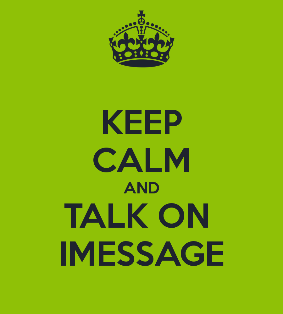 keep-calm-and-talk-on-imessage
